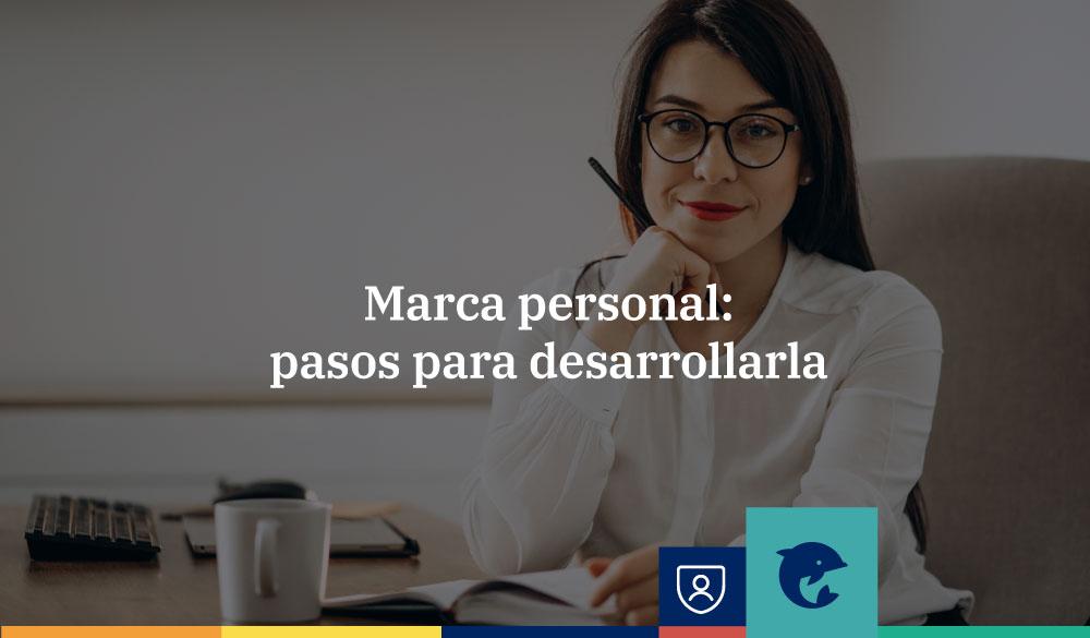 Marca personal: pasos para desarrollarla