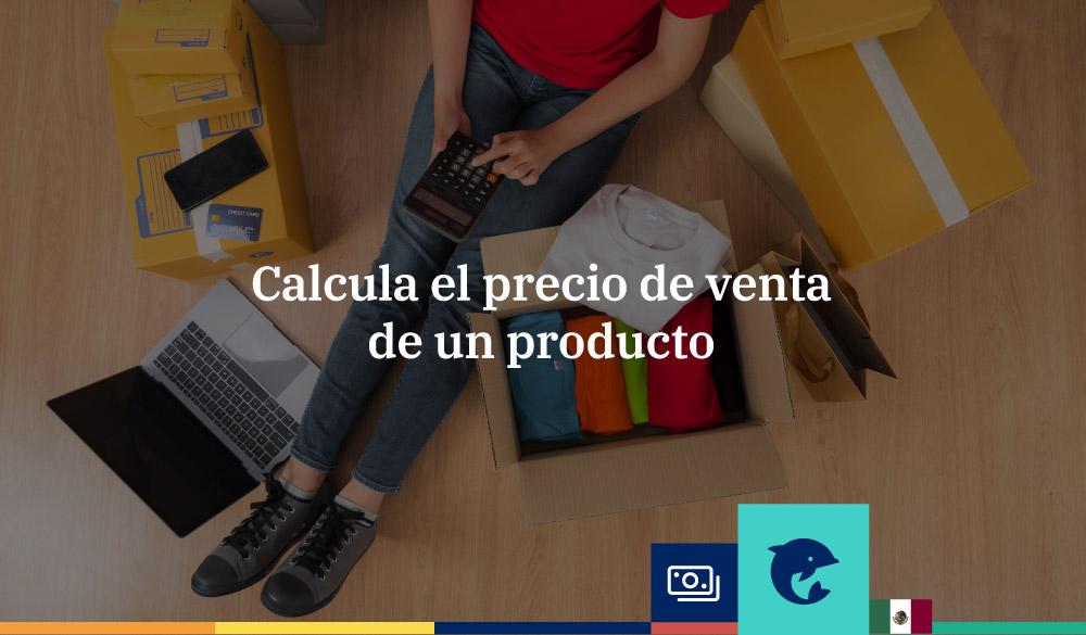 Cómo calcular el precio de venta de un producto o servicio