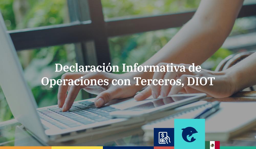 Declaración Informativa de Operaciones con Terceros, DIOT