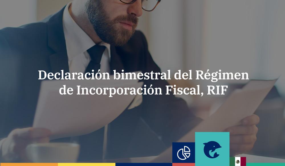 Declaración bimestral del Régimen de Incorporación Fiscal
