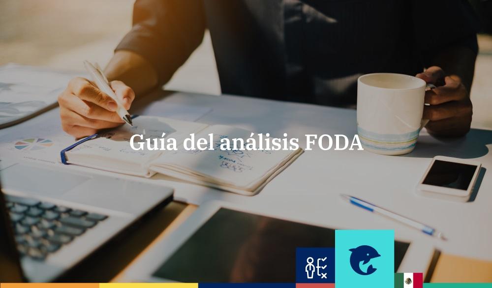 Guía del análisis FODA
