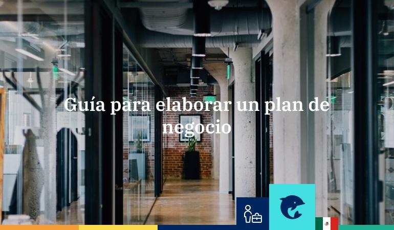 Guía para elaborar un plan de negocio