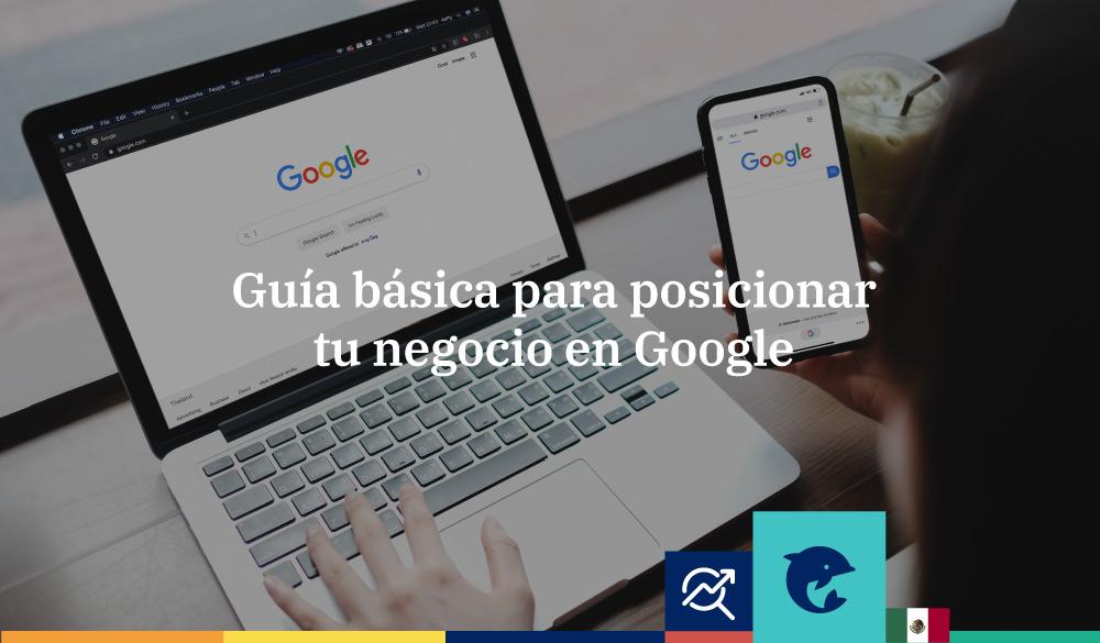 Guía básica para posicionar tu página en Google