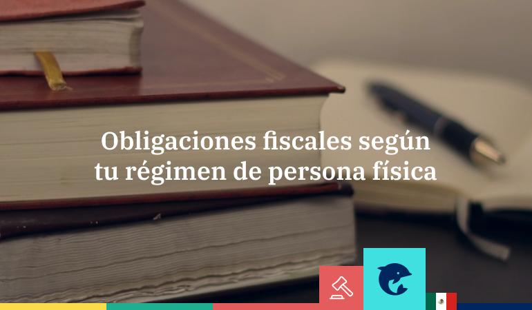 Obligaciones fiscales para las personas físicas