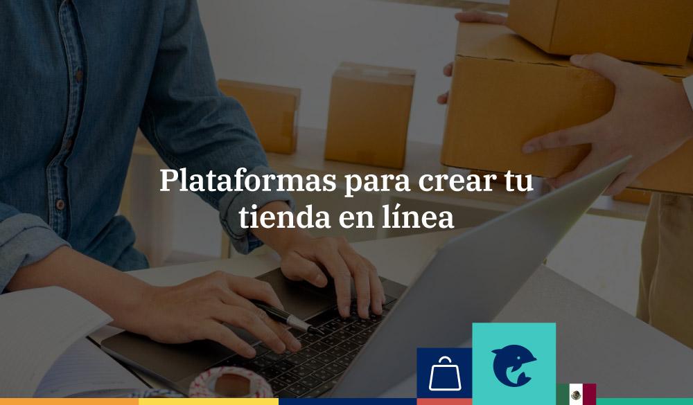 Plataformas para crear tu tienda online