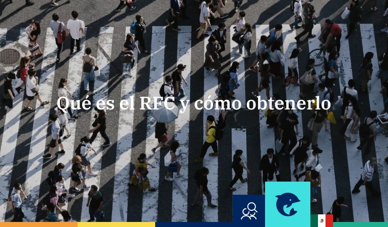 ¿Qué es el RFC y cómo obtenerlo?